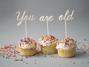 You Are Old Cake Topper Set in White Strong & Flexible