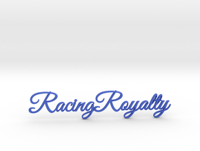 Racing Royalty 2 in Blue Strong & Flexible Polished