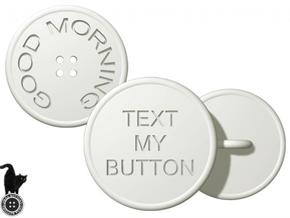 Text my Button in White Strong & Flexible Polished