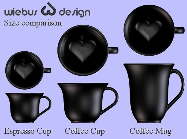 Your Secret Heart Espresso Cup (small) 3d printed Size comparison between Espresso Cup, Coffee Cup and Coffee Mug