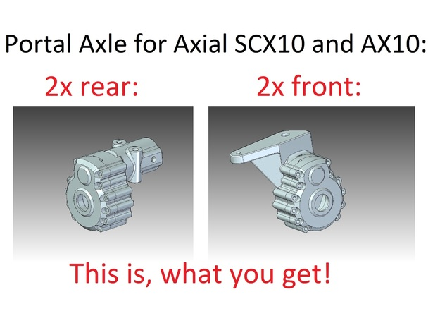 Portal Axle - Axial AX10, SCX10, 4x4x2 3d printed this is what you get
