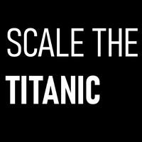 Scalethetitanic