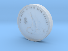 F.o.w Coin in Smooth Fine Detail Plastic