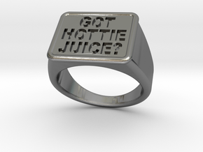 Got Hottie Juice? Ring in Polished Silver