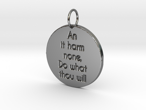 Pagan Rede (Wiccan Rede) - An it harm none pendant in Fine Detail Polished Silver