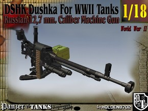 1-18 DSHK Dushka For WWII Tanks in Smooth Fine Detail Plastic