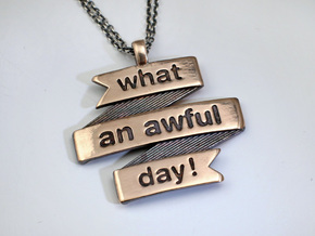 What a Day Banner Pendant in Polished Bronze
