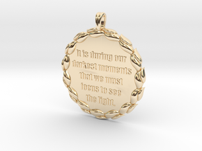 It Is During Our Darkest Moments | Jewelry Quote in 14K Yellow Gold
