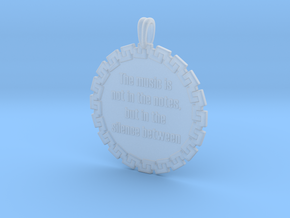 The Music Is Not In The | Jewelry Quote Necklace in Smooth Fine Detail Plastic