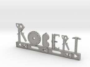 Robert Nametag in Aluminum