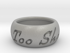 This Too Shall Pass ring size 4.5 in Aluminum