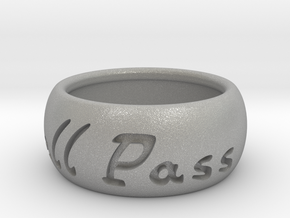 This Too Shall Pass ring size 7 in Aluminum