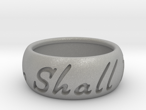 This Too Shall Pass ring size 9.5 in Aluminum