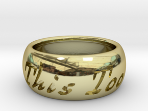 This Too Shall Pass ring size 8 in 18k Gold Plated Brass