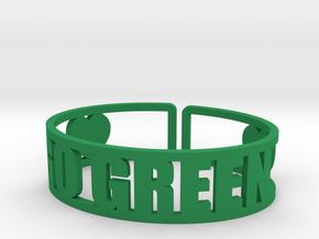 Go Green Cuff in Green Processed Versatile Plastic