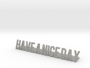 Have a nice day desk business logo 1 in Aluminum