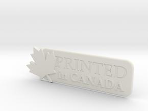 Printed In Canada in White Natural Versatile Plastic