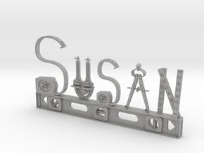 Susan Nametag in Aluminum