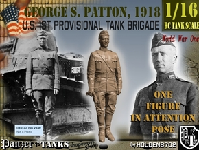 1-16 George S Patton Attention Pic 1918 in White Natural Versatile Plastic