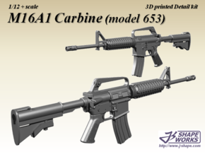 1/12 M16A1 Carbine (model 653) in Smoothest Fine Detail Plastic
