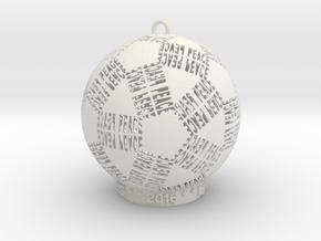 Peace Creator Ornament in White Natural Versatile Plastic