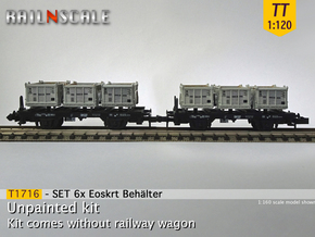 SET 6x Eoskrt 021 Behälter (TT 1:120) in Smooth Fine Detail Plastic