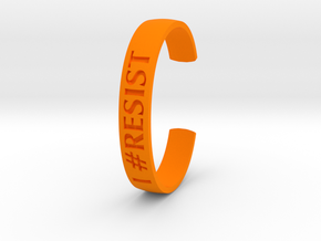 I RESIST Text Cuff (Medium-nylon) in Orange Strong & Flexible Polished