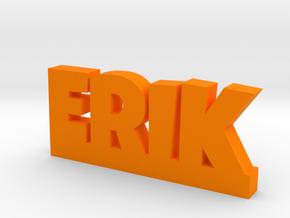 ERIK Lucky in Orange Strong & Flexible Polished