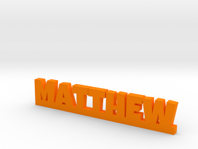 MATTHEW Lucky in Orange Strong & Flexible Polished