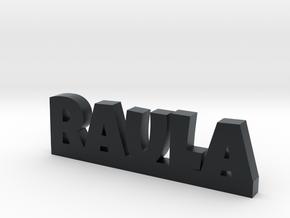 RAULA Lucky in Black Hi-Def Acrylate
