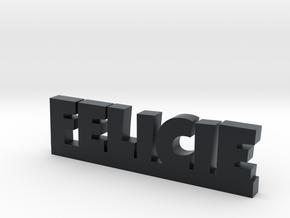 FELICIE Lucky in Black Hi-Def Acrylate