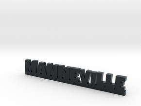 MANNEVILLE Lucky in Black Hi-Def Acrylate