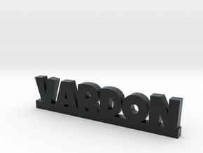 VARDON Lucky in Black Hi-Def Acrylate