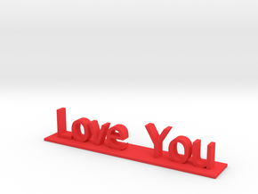 Love You in Red Strong & Flexible Polished