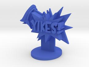 YIKES! in Blue Processed Versatile Plastic