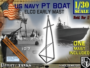 1-30 Elco PT Boat Early Mast in Smooth Fine Detail Plastic