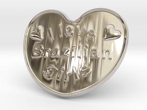 I Love Brazilian Girls in Rhodium Plated Brass
