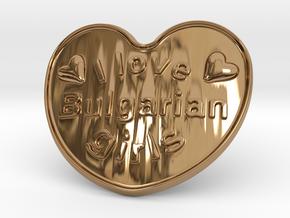 I Love Bulgarian Girls in Polished Brass