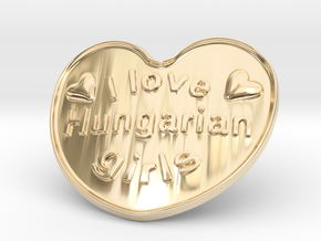 I Love Hungarian Girls in 14k Gold Plated Brass