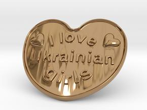 I Love Ukrainian Girls in Polished Brass