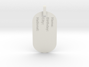 Dog Tag in White Natural Versatile Plastic