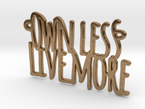 Own Less Live More in Natural Brass