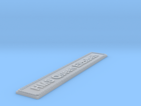 Nameplate: HMS Queen Elizabeth in Smoothest Fine Detail Plastic