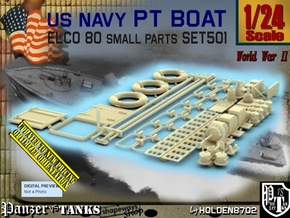 1/24 PT Boat Small Parts Set501 in Smooth Fine Detail Plastic