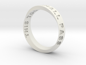 THIS TOO SHALL PASS MOBIUS RING LARGER SIZE 6mm in White Premium Versatile Plastic: 9.75 / 60.875