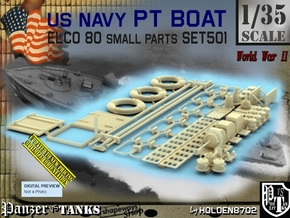 1/35 PT Boat Small Parts Set501 in Smooth Fine Detail Plastic