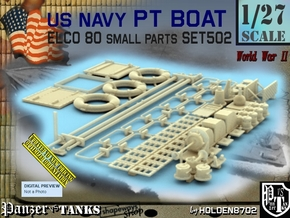 1/27 PT Boat Small Parts Set502 in Smooth Fine Detail Plastic