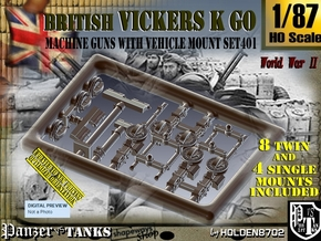 1/87 Vickers K GO Set401 in Smoothest Fine Detail Plastic