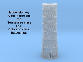 1/350 Tennessee & Colorado class Cage Foremast in Smoothest Fine Detail Plastic