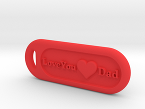 Love You Dad in Red Processed Versatile Plastic